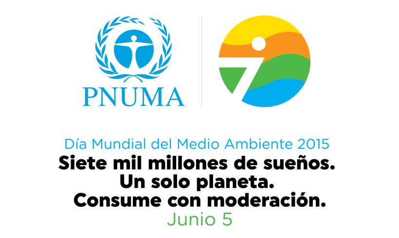 """Día Mundial del Medio Ambiente 2015: """"Siete mil millones de sueños. Un solo planeta. Consume con moderación"""""""
